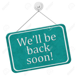 We'll Be Back Soon Sign,  A red and white sign with the words We'll Be Back Soon isolated on a white background